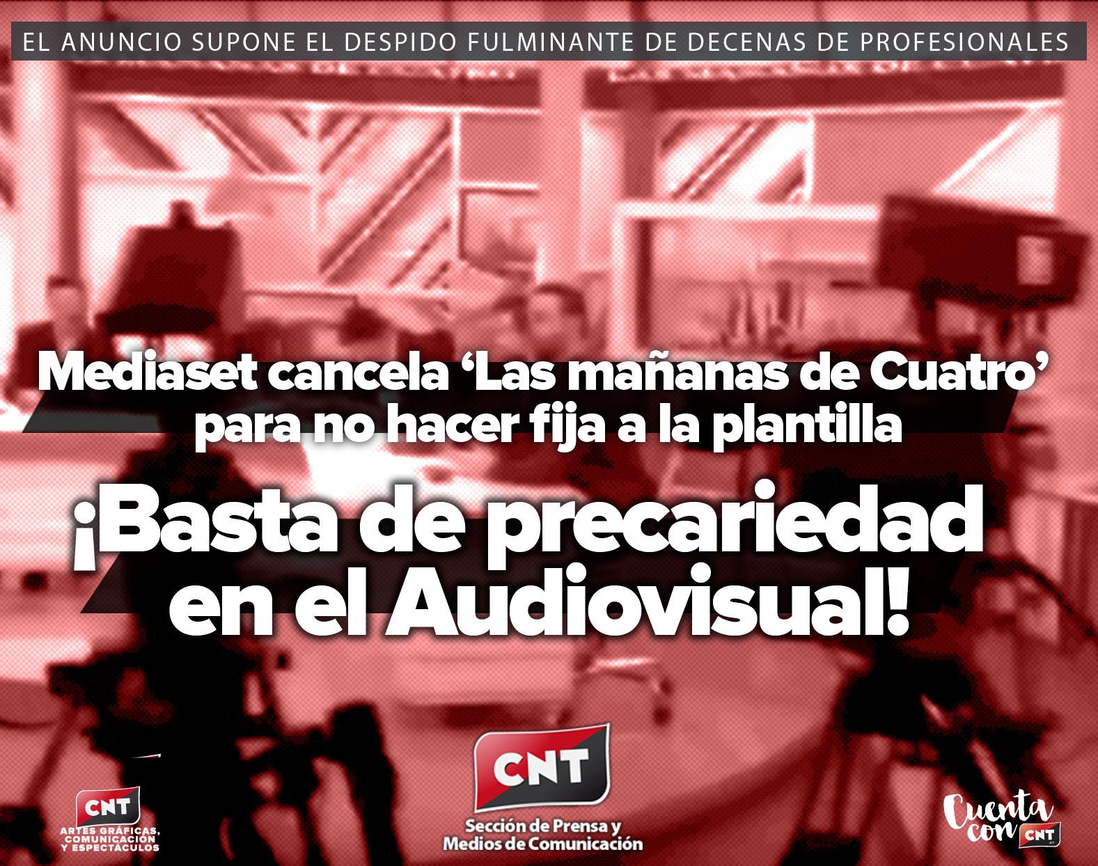 CNT Gráf. Com. y Espect. » Mediaset precariza: cancela \'Las mañanas ...